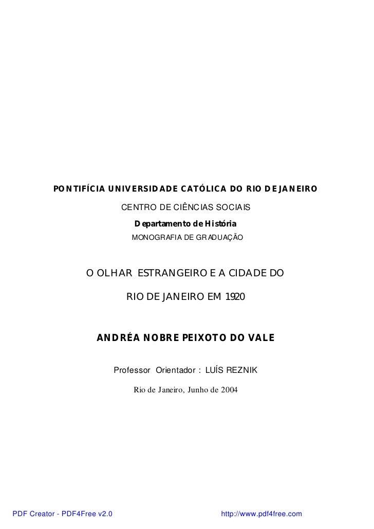 PONTIFÍCIA UNIVERSIDADE CATÓLICA DO RIO DE JANEIRO                               CENTRO DE CIÊNCIAS SOCIAIS               ...