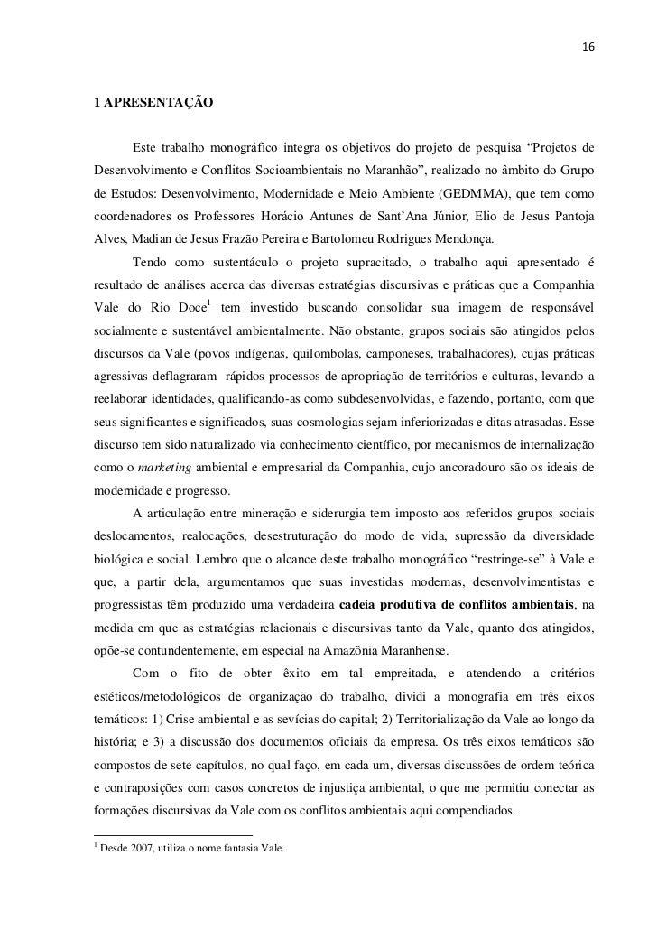161 APRESENTAÇÃO           Este trabalho monográfico integra os objetivos do projeto de pesquisa ―Projetos deDesenvolvimen...