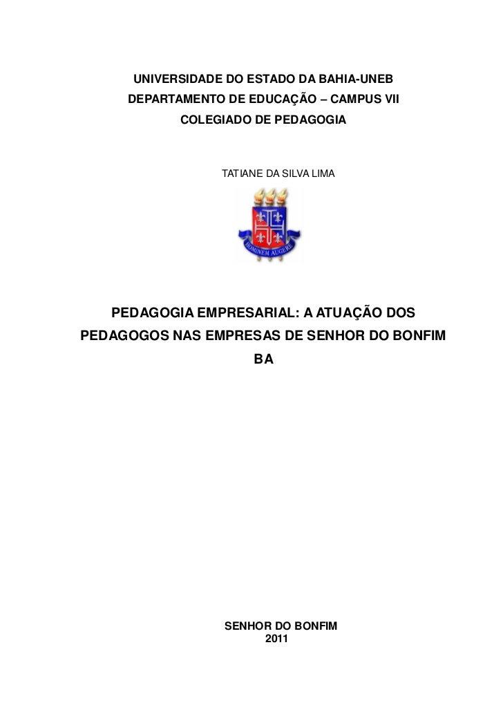 UNIVERSIDADE DO ESTADO DA BAHIA-UNEB     DEPARTAMENTO DE EDUCAÇÃO – CAMPUS VII            COLEGIADO DE PEDAGOGIA          ...