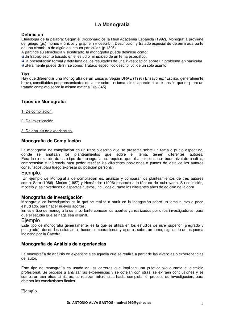 La MonografíaDefiniciónEtimología de la palabra: Según el Diccionario de la Real Academia Española (1992), Monografía prov...