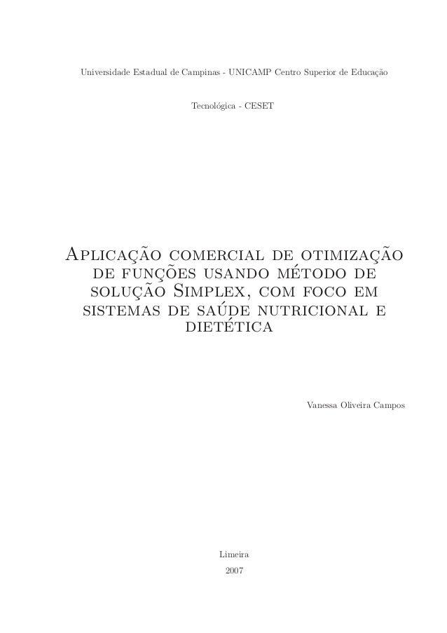 Universidade Estadual de Campinas - UNICAMP Centro Superior de Educa¸˜o                                                   ...