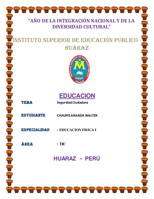"""""""AÑO DE LA INTEGRACIÓN NACIONAL Y DE LA             DIVERSIDAD CULTURAL""""Instituto Superior de Educación Público -         ..."""