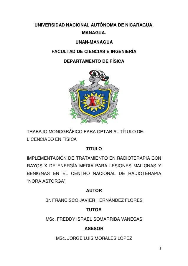 1 UNIVERSIDAD NACIONAL AUTÓNOMA DE NICARAGUA, MANAGUA. UNAN-MANAGUA FACULTAD DE CIENCIAS E INGENIERÍA DEPARTAMENTO DE FÍSI...