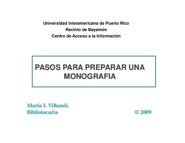 Universidad Interamericana de Puerto Rico Recinto de Bayamón Centro de Acceso a la Información  PASOS PARA PREPARAR UNA MO...