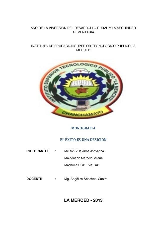 AÑO DE LA INVERSION DEL DESARROLLO RURAL Y LA SEGURIDAD ALIMENTARIA  INSTITUTO DE EDUCACIÓN SUPERIOR TECNOLOGICO PÚBLICO L...