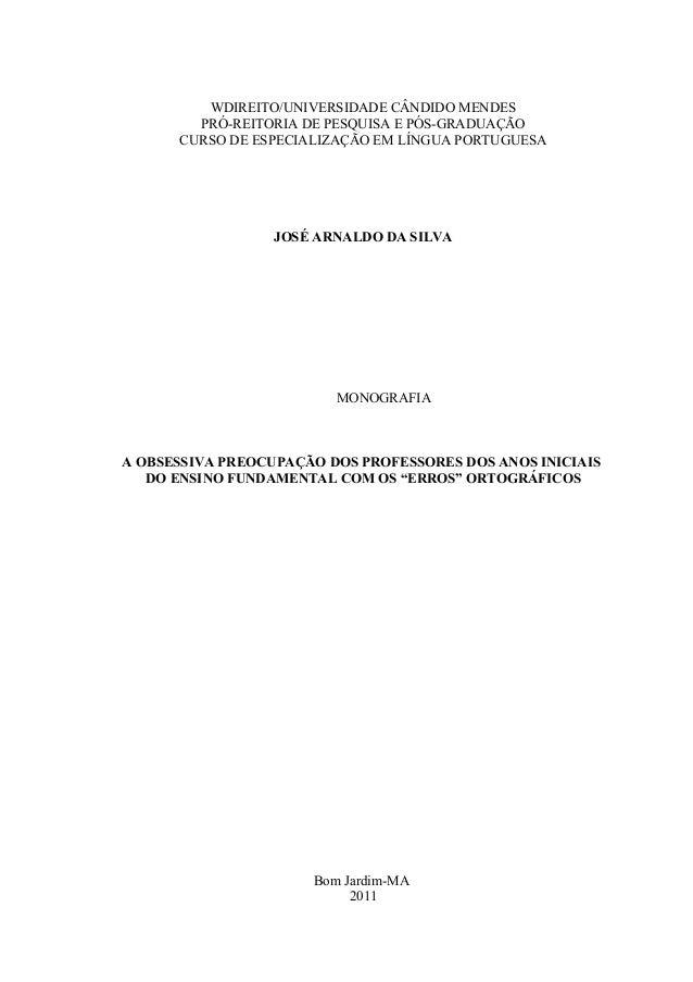WDIREITO/UNIVERSIDADE CÂNDIDO MENDES PRÓ-REITORIA DE PESQUISA E PÓS-GRADUAÇÃO CURSO DE ESPECIALIZAÇÃO EM LÍNGUA PORTUGUESA...
