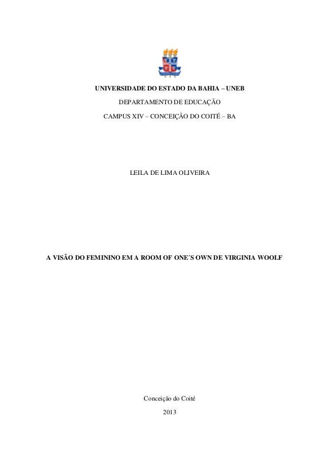 UNIVERSIDADE DO ESTADO DA BAHIA – UNEB DEPARTAMENTO DE EDUCAÇÃO CAMPUS XIV – CONCEIÇÃO DO COITÉ – BA LEILA DE LIMA OLIVEIR...