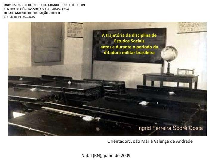 UNIVERSIDADE FEDERAL DO RIO GRANDE DO NORTE - UFRNCENTRO DE CIÊNCIAS SOCIAIS APLICADAS - CCSADEPARTAMENTO DE EDUCAÇÃO - DE...
