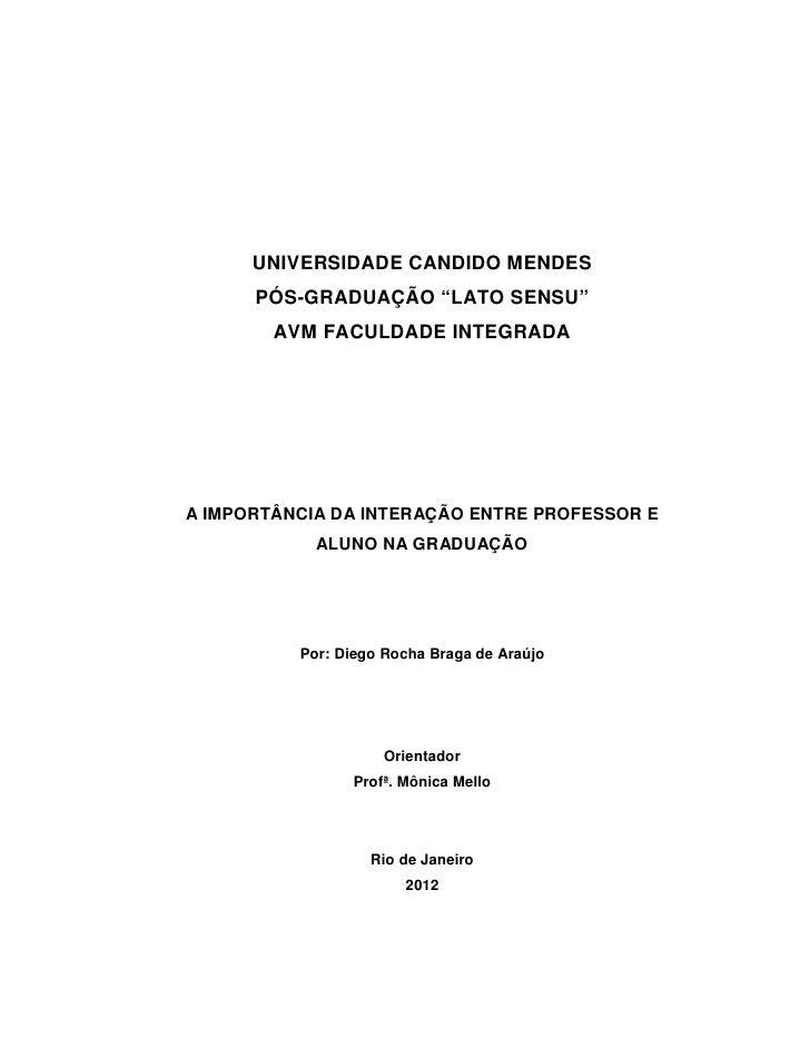 """UNIVERSIDADE CANDIDO MENDES      PÓS-GRADUAÇÃO """"LATO SENSU""""        AVM FACULDADE INTEGRADAA IMPORTÂNCIA DA INTERAÇÃO ENTRE..."""