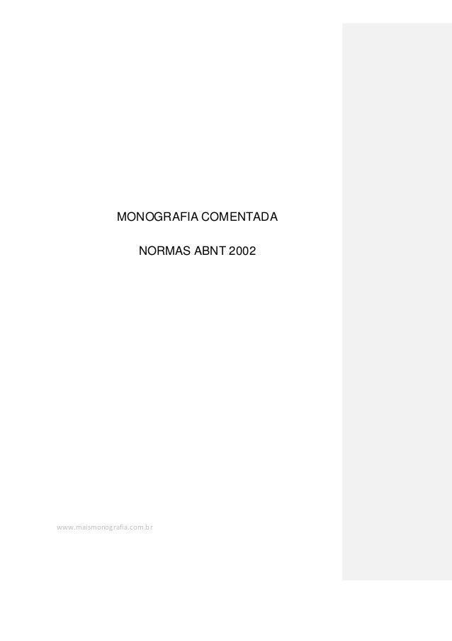 www.maismonografia.com.brMONOGRAFIA COMENTADANORMAS ABNT 2002