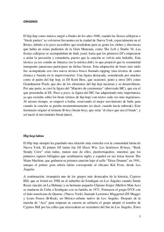 ... ORIGENES 7 EL HIP HOP LATINO 7 CONCLUSIONES 8 REFERENCIAS  BIBILIOGRÁFICAS 9 ANEXOS 10; 4.