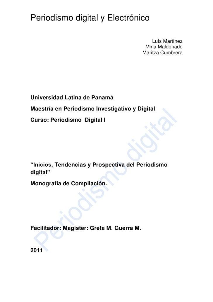 """Universidad Latina de Panamá<br />Maestría en Periodismo Investigativo y Digital<br />Curso: Periodismo  Digital I<br />""""I..."""