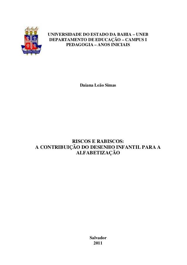 UNIVERSIDADE DO ESTADO DA BAHIA – UNEB    DEPARTAMENTO DE EDUCAÇÃO – CAMPUS I          PEDAGOGIA – ANOS INICIAIS          ...