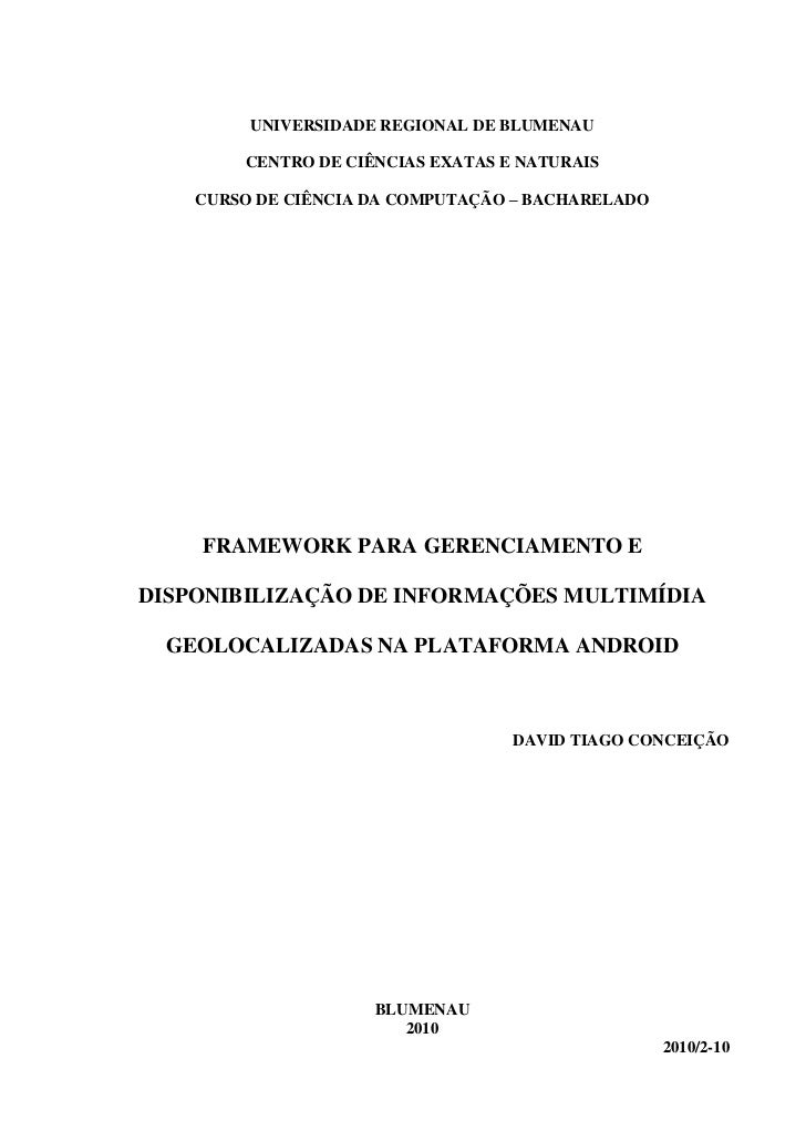 UNIVERSIDADE REGIONAL DE BLUMENAU        CENTRO DE CIÊNCIAS EXATAS E NATURAIS    CURSO DE CIÊNCIA DA COMPUTAÇÃO – BACHAREL...