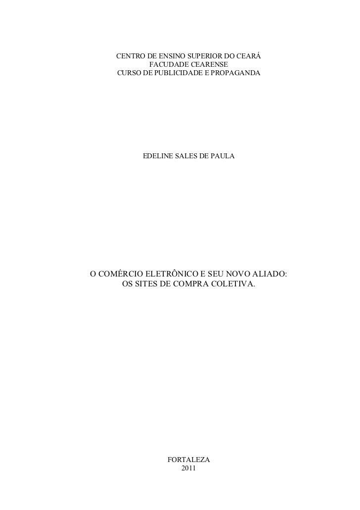 CENTRO DE ENSINO SUPERIOR DO CEARÁ            FACUDADE CEARENSE     CURSO DE PUBLICIDADE E PROPAGANDA           EDELINE SA...
