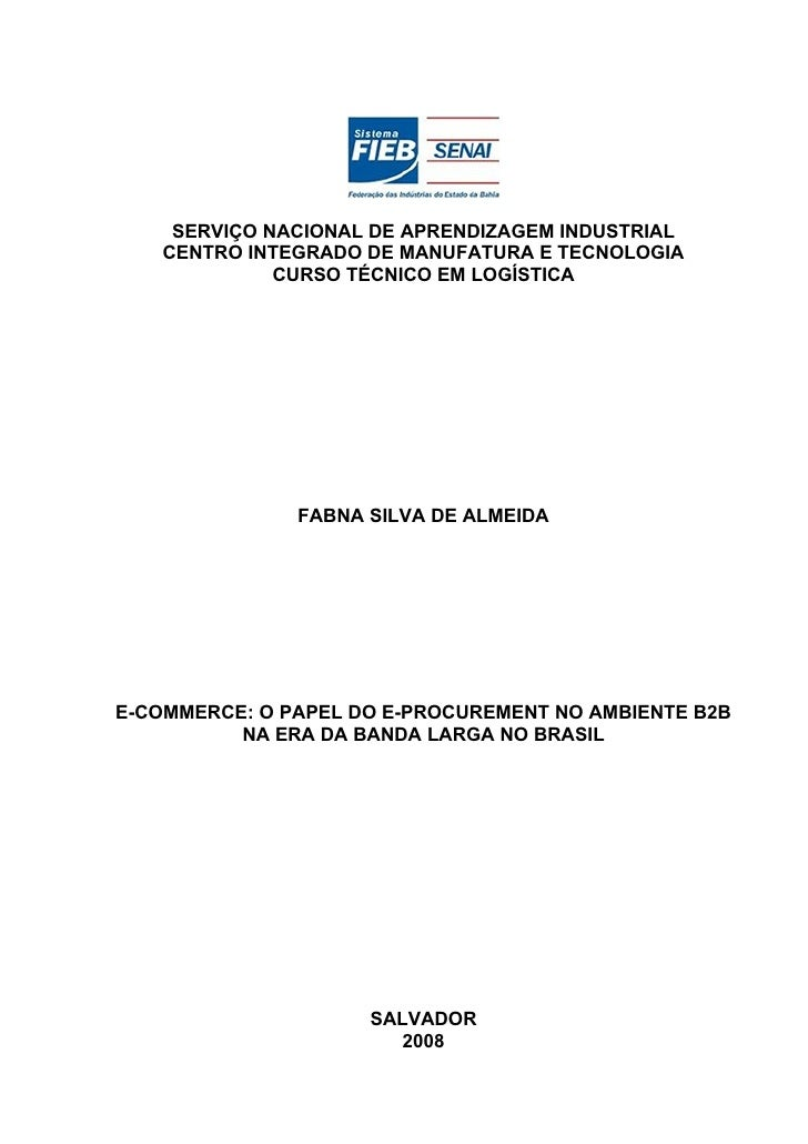 SERVIÇO NACIONAL DE APRENDIZAGEM INDUSTRIAL   CENTRO INTEGRADO DE MANUFATURA E TECNOLOGIA             CURSO TÉCNICO EM LOG...