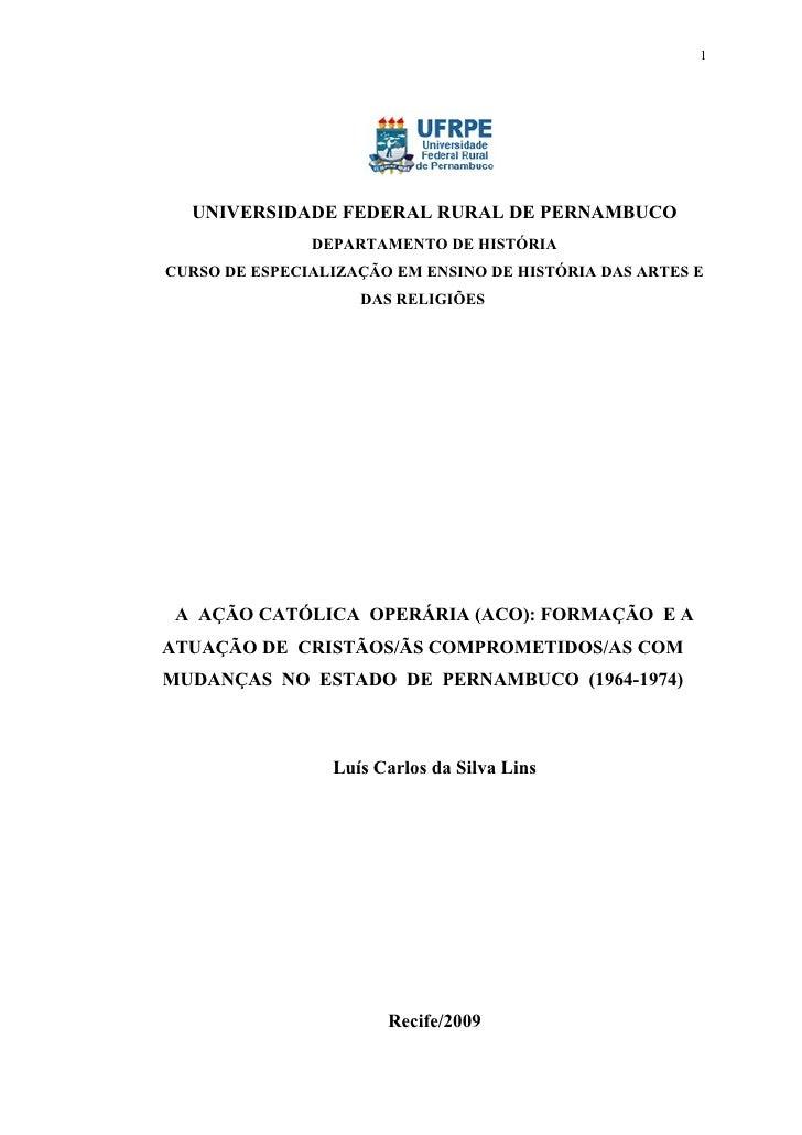 1       UNIVERSIDADE FEDERAL RURAL DE PERNAMBUCO                DEPARTAMENTO DE HISTÓRIA CURSO DE ESPECIALIZAÇÃO EM ENSINO...