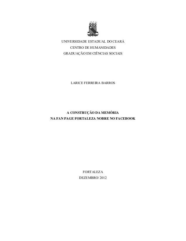UNIVERSIDADE ESTADUAL DO CEARÁ         CENTRO DE HUMANIDADES      GRADUAÇÃO EM CIÊNCIAS SOCIAIS         LARICE FERREIRA BA...