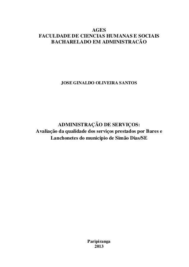 1 AGES FACULDADE DE CIENCIAS HUMANAS E SOCIAIS BACHARELADO EM ADMINISTRACÃO JOSE GINALDO OLIVEIRA SANTOS ADMINISTRAÇÃO DE ...