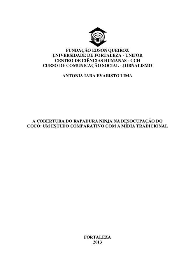 FUNDAÇÃO EDSON QUEIROZ UNIVERSIDADE DE FORTALEZA - UNIFOR CENTRO DE CIÊNCIAS HUMANAS - CCH CURSO DE COMUNICAÇÃO SOCIAL - J...
