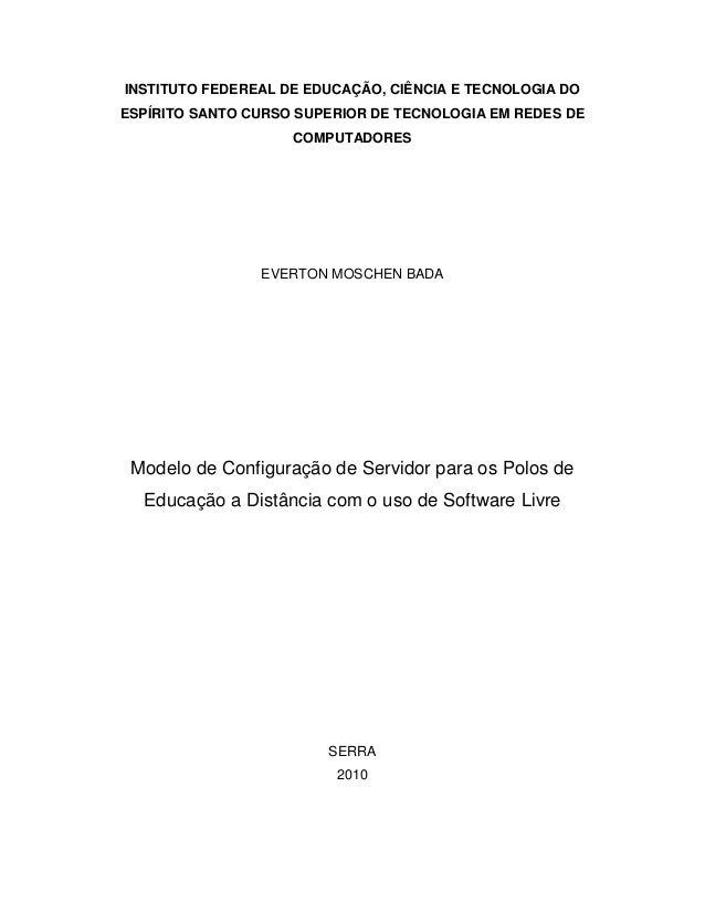 INSTITUTO FEDEREAL DE EDUCAÇÃO, CIÊNCIA E TECNOLOGIA DO ESPÍRITO SANTO CURSO SUPERIOR DE TECNOLOGIA EM REDES DE COMPUTADOR...