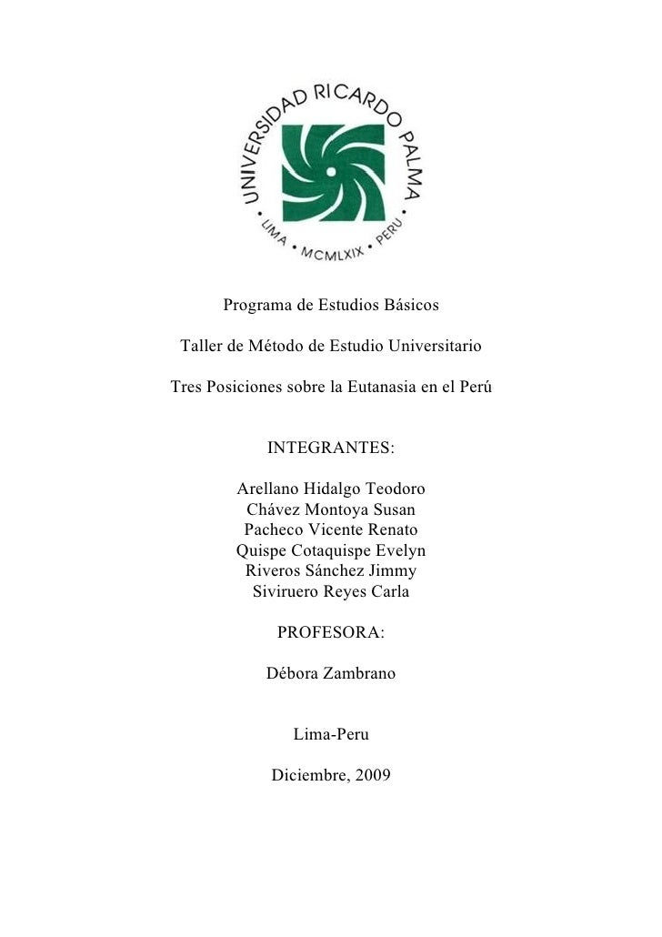Programa de Estudios Básicos Taller de Método de Estudio UniversitarioTres Posiciones sobre la Eutanasia en el Perú       ...