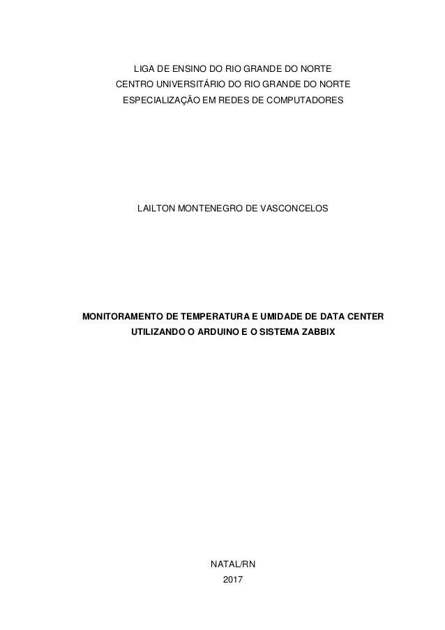 LIGA DE ENSINO DO RIO GRANDE DO NORTE CENTRO UNIVERSITÁRIO DO RIO GRANDE DO NORTE ESPECIALIZAÇÃO EM REDES DE COMPUTADORES ...