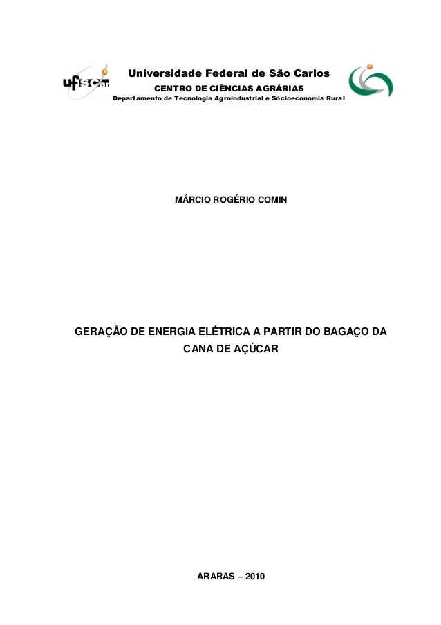 0  Universidade Federal de São Carlos  CENTRO DE CIÊNCIAS AGRÁRIAS  Departamento de Tecnologia Agroindustrial e Sócioecono...