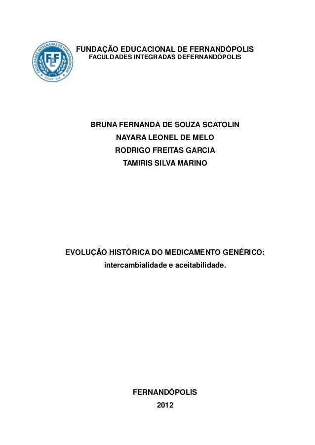 FUNDAÇÃO EDUCACIONAL DE FERNANDÓPOLIS     FACULDADES INTEGRADAS DEFERNANDÓPOLIS     BRUNA FERNANDA DE SOUZA SCATOLIN      ...