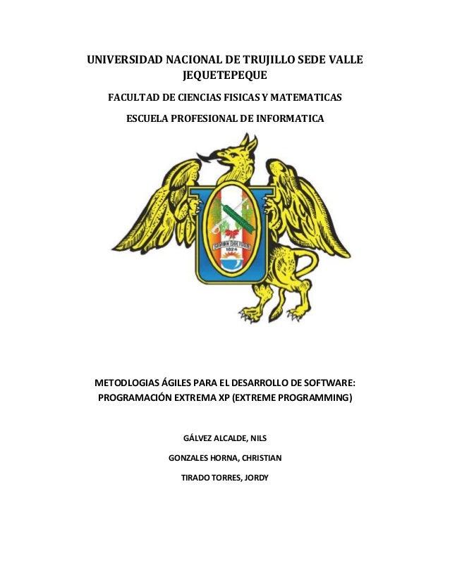 UNIVERSIDAD NACIONAL DE TRUJILLO SEDE VALLE JEQUETEPEQUE FACULTAD DE CIENCIAS FISICAS Y MATEMATICAS ESCUELA PROFESIONAL DE...