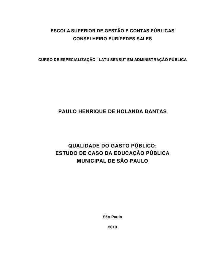 """ESCOLA SUPERIOR DE GESTÃO E CONTAS PÚBLICAS               CONSELHEIRO EURÍPEDES SALES    CURSO DE ESPECIALIZAÇÃO """"LATU SEN..."""