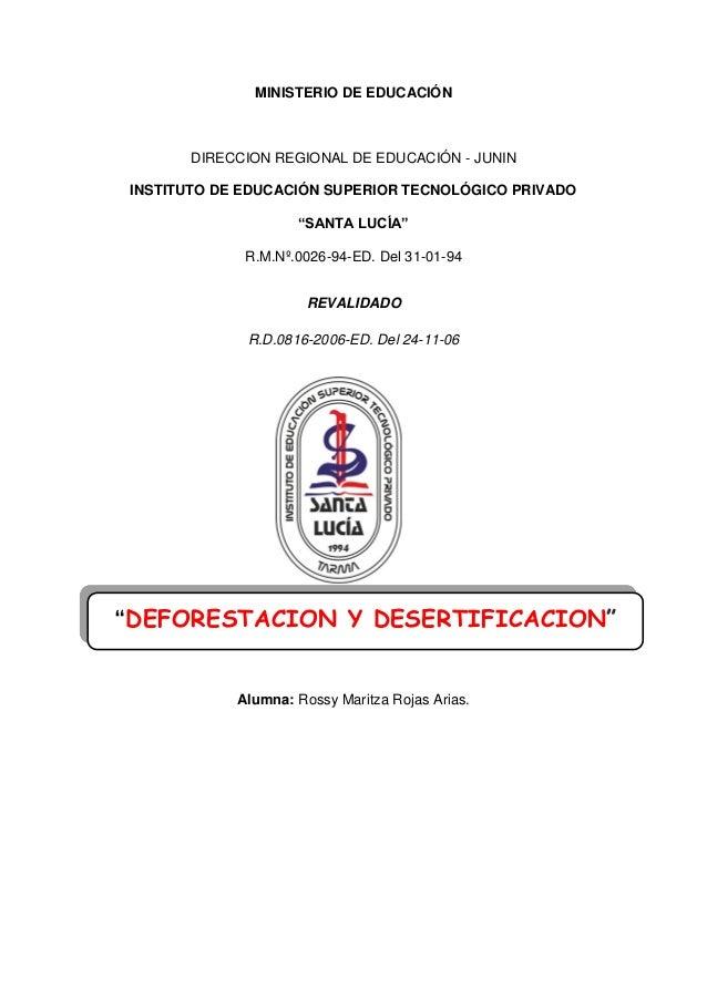 """MINISTERIO DE EDUCACIÓN DIRECCION REGIONAL DE EDUCACIÓN - JUNIN INSTITUTO DE EDUCACIÓN SUPERIOR TECNOLÓGICO PRIVADO """"SANTA..."""