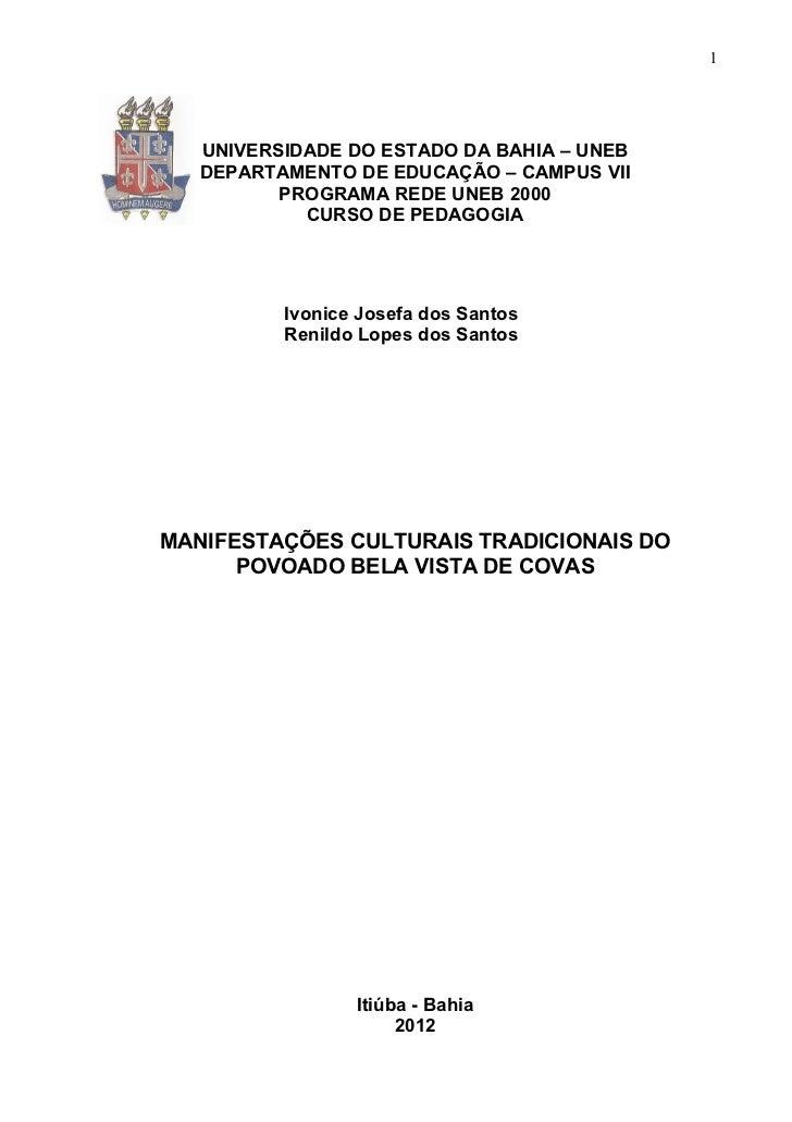 1   UNIVERSIDADE DO ESTADO DA BAHIA – UNEB   DEPARTAMENTO DE EDUCAÇÃO – CAMPUS VII          PROGRAMA REDE UNEB 2000       ...