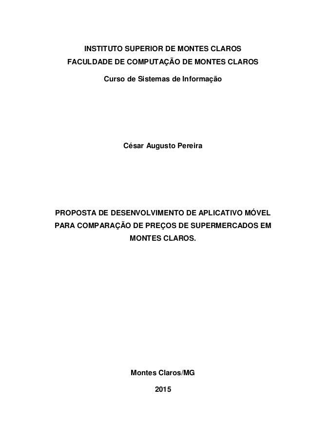 INSTITUTO SUPERIOR DE MONTES CLAROS FACULDADE DE COMPUTAÇÃO DE MONTES CLAROS Curso de Sistemas de Informação César Augusto...
