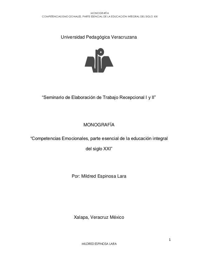 MONOGRAFÍA     COMPETENCIAS EMOCIONALES, PARTE ESENCIAL DE LA EDUCACIÓN INTEGRAL DEL SIGLO XXI                  Universida...