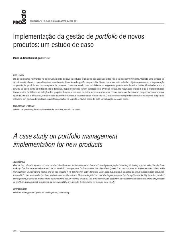 Produção, v. 18, n. 2, maio/ago. 2008, p. 388-404           Implementação da gestão de portfolio de novos           produt...
