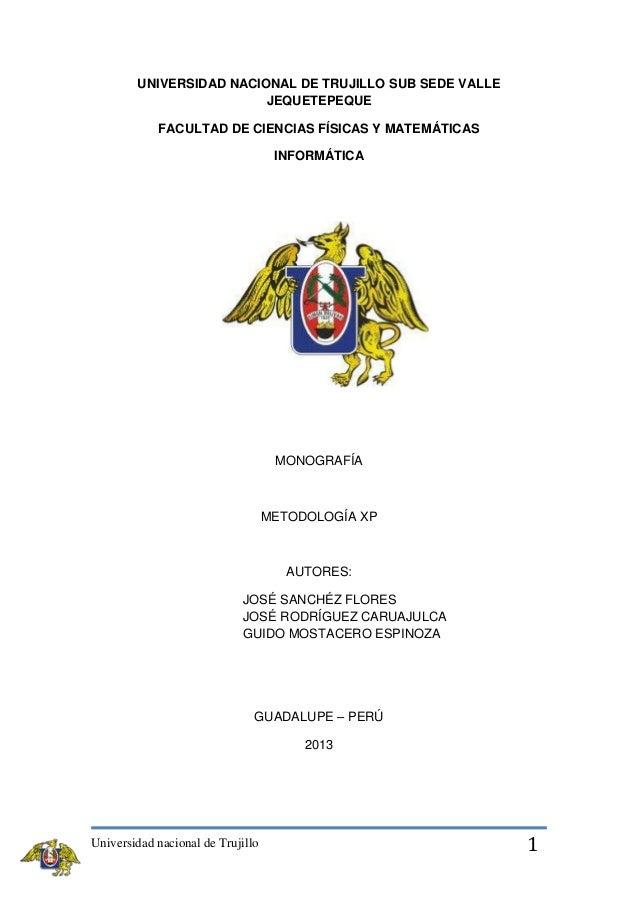 UNIVERSIDAD NACIONAL DE TRUJILLO SUB SEDE VALLE JEQUETEPEQUE FACULTAD DE CIENCIAS FÍSICAS Y MATEMÁTICAS INFORMÁTICA  MONOG...