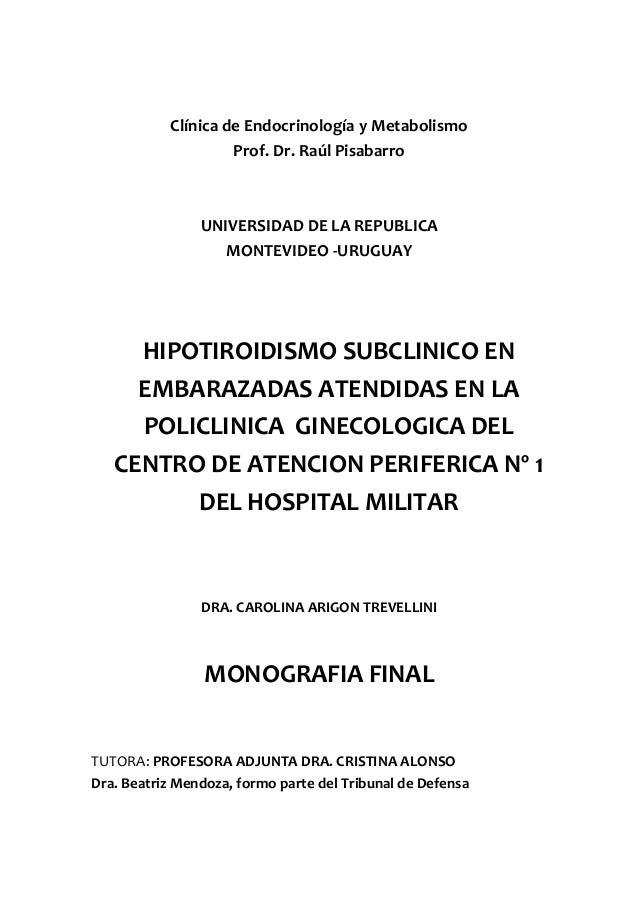 Clínica de Endocrinología y Metabolismo                    Prof. Dr. Raúl Pisabarro                UNIVERSIDAD DE LA REPUB...