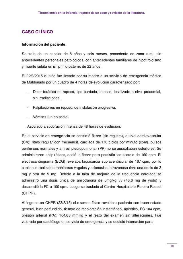 Tirotoxicosis en la infancia: reporte de un caso y revisión de la literatura. 10 CASO CLÍNICO Información del paciente Se ...