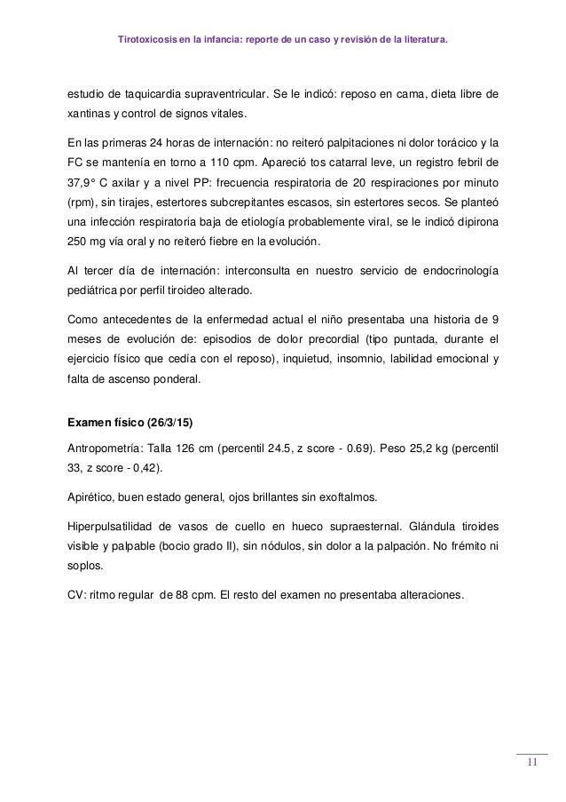 Tirotoxicosis en la infancia: reporte de un caso y revisión de la literatura. 11 estudio de taquicardia supraventricular. ...