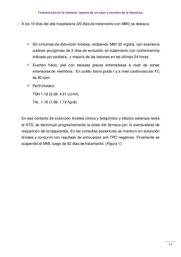 Tirotoxicosis en la infancia: reporte de un caso y revisión de la literatura. 14 - A los 10 días del alta hospitalaria (20...