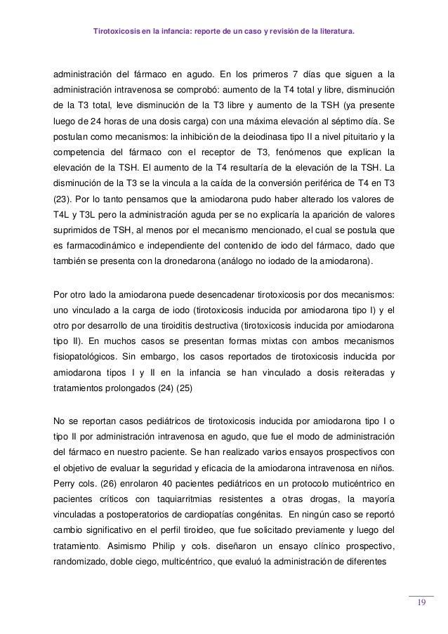 Tirotoxicosis en la infancia: reporte de un caso y revisión de la literatura. 19 administración del fármaco en agudo. En l...