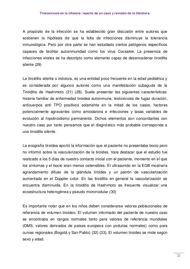 Tirotoxicosis en la infancia: reporte de un caso y revisión de la literatura. 21 A propósito de la infección se ha estable...