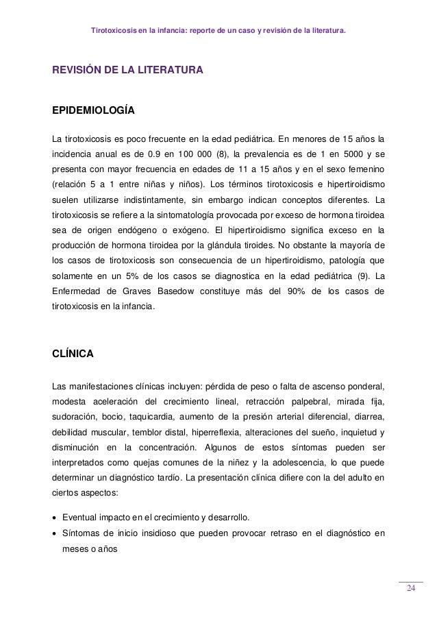 Tirotoxicosis en la infancia: reporte de un caso y revisión de la literatura. 24 REVISIÓN DE LA LITERATURA EPIDEMIOLOGÍA L...