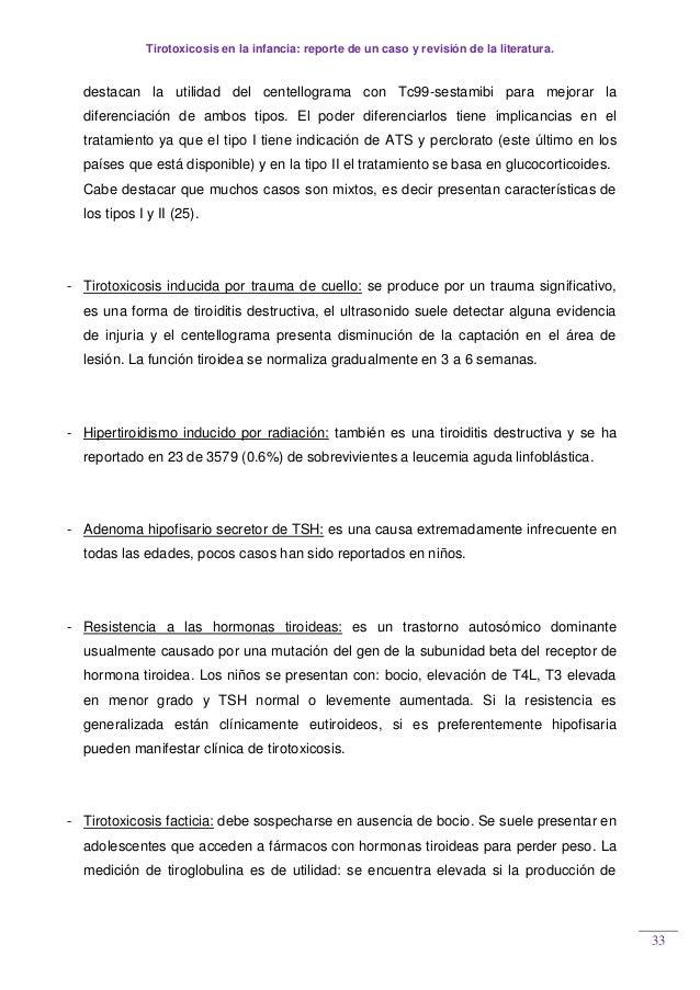 Tirotoxicosis en la infancia: reporte de un caso y revisión de la literatura. 33 destacan la utilidad del centellograma co...