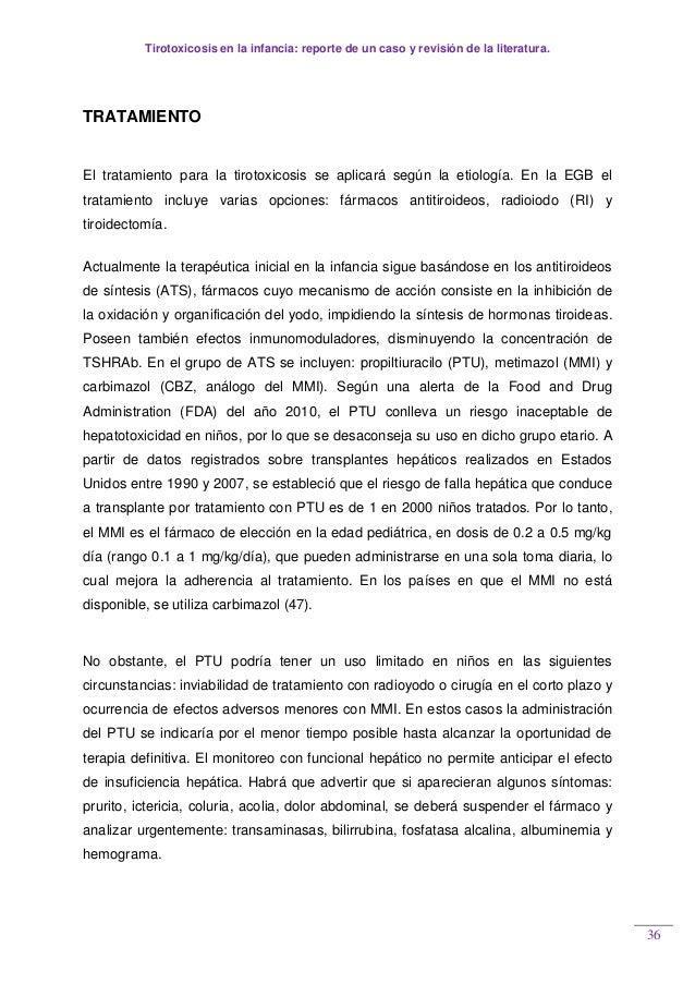Tirotoxicosis en la infancia: reporte de un caso y revisión de la literatura. 36 TRATAMIENTO El tratamiento para la tiroto...