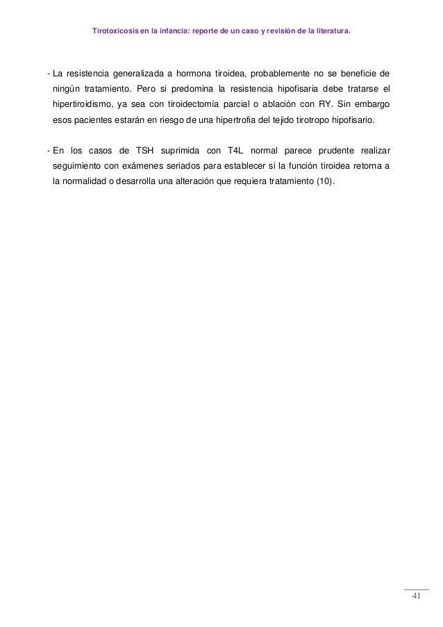 Tirotoxicosis en la infancia: reporte de un caso y revisión de la literatura. 41 - La resistencia generalizada a hormona t...