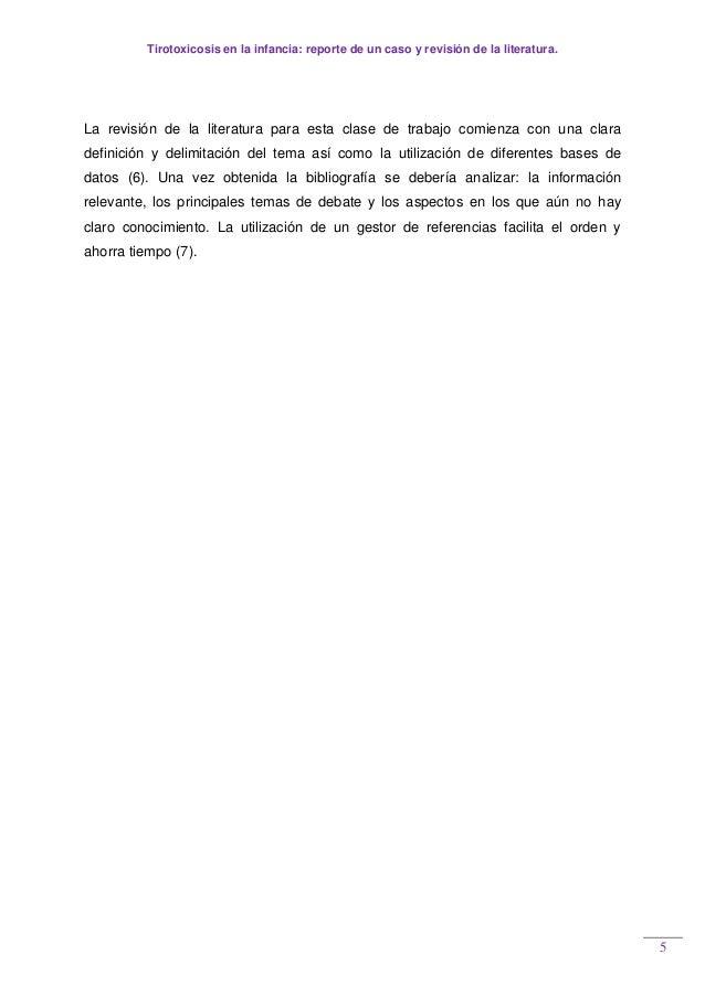 Tirotoxicosis en la infancia: reporte de un caso y revisión de la literatura. 5 La revisión de la literatura para esta cla...
