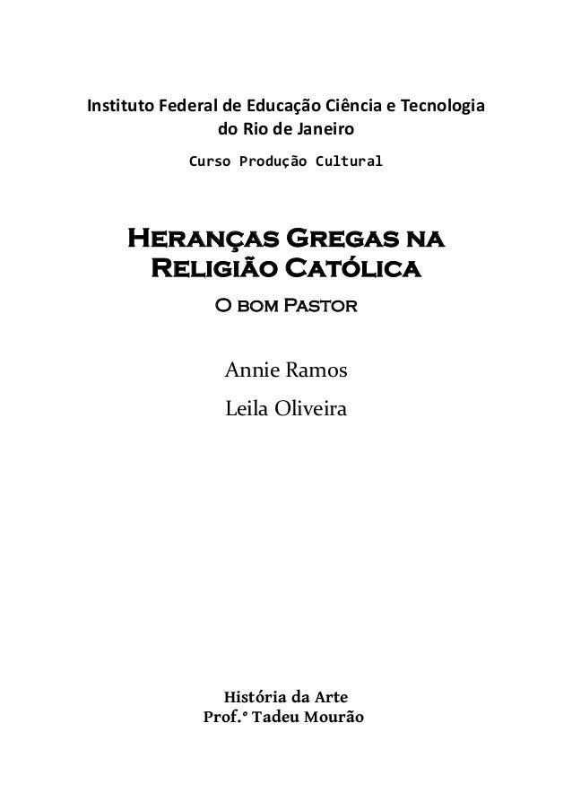Instituto Federal de Educação Ciência e Tecnologia                 do Rio de Janeiro            Curso Produção Cultural   ...