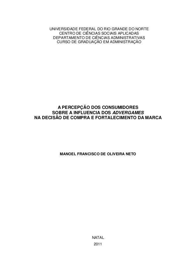 UNIVERSIDADE FEDERAL DO RIO GRANDE DO NORTE CENTRO DE CIÊNCIAS SOCIAIS APLICADAS DEPARTAMENTO DE CIÊNCIAS ADMINISTRATIVAS ...